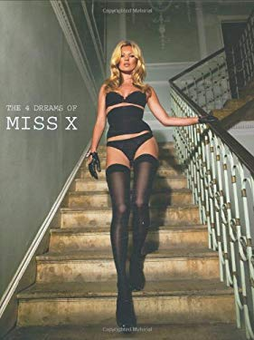 The 4 Dreams of Miss X 9781862057661