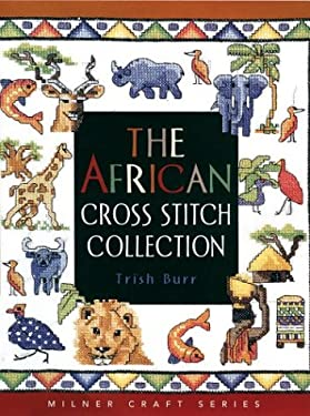 The African Cross Stitch Collection 9781863513319