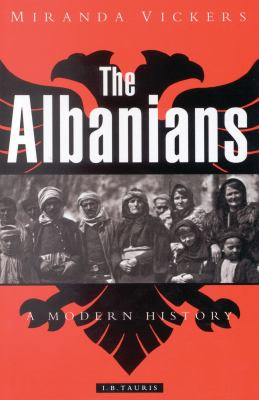 The Albanians: A Modern History 9781860643231