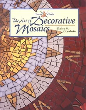 The Art of Decorative Mosaics 9781861262066