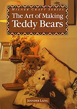 The Art of Making Teddy Bears 9781863510998