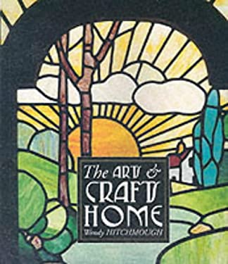 The Arts and Crafts Home 9781862055711