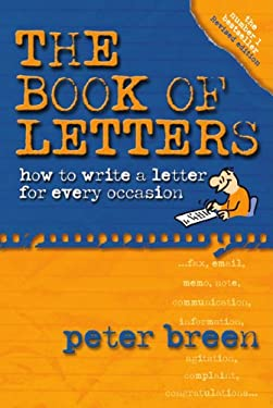 The Book of Letters: How to Write a Letter for Every Occasion 9781865086699