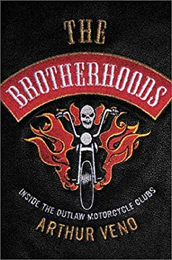 The Brotherhoods: Inside the Outlaw Motorcycle Clubs 9781865086989