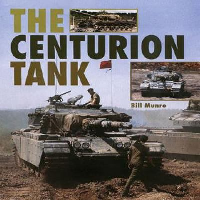 The Centurion Tank 9781861267016