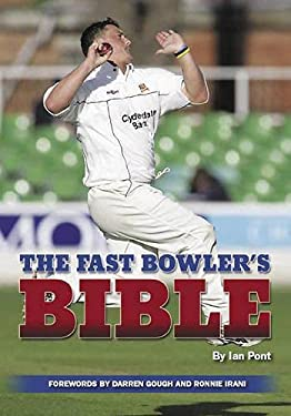 The Fast Bowler's Bible 9781861268518