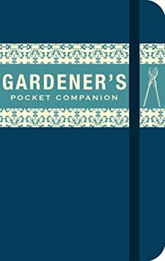 The Gardener's Pocket Companion 9781862057951