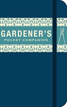 The Gardener's Pocket Companion