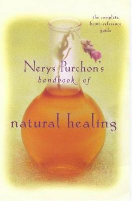 The Handbook of Natural Healing: The Complete Home-Reference Guide 9781864486452