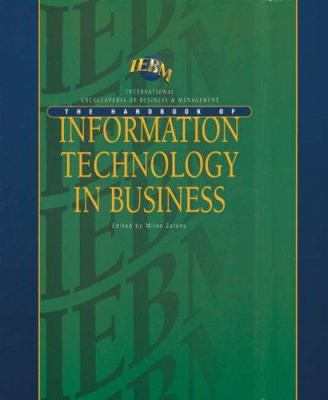 The Iebm Handbook of Information Technology in Business 9781861523082