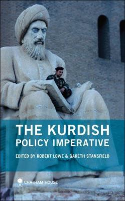 The Kurdish Policy Imperative 9781862031999