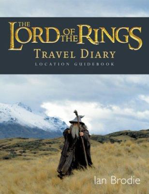 The Lord of the Rings Location Guidebook: Travel Diary 9781869505509