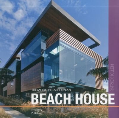 The Modern Californian Beach House 9781864704594