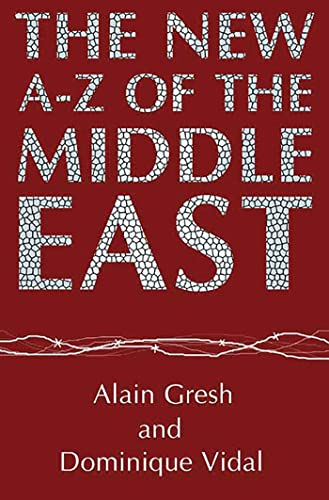 The New A-Z of the Middle East: Second Edition 9781860643262
