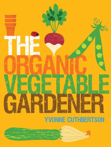 The Organic Vegetable Gardener 9781861088161