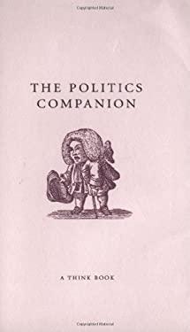 The Politics Companion 9781861057969
