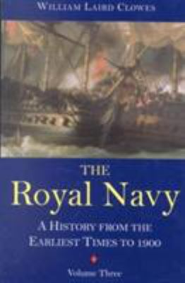 The Royal Navy: A History from the Earliest Times to 1900 9781861760128