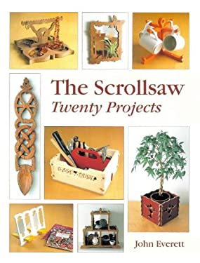 The Scrollsaw: Twenty Projects 9781861081117