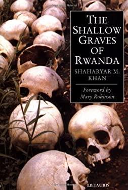 The Shallow Graves of Rwanda 9781860646164