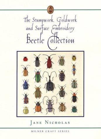 The Stumpwork, Goldwork and Surface Embroidery Beetle Collection 9781863513180