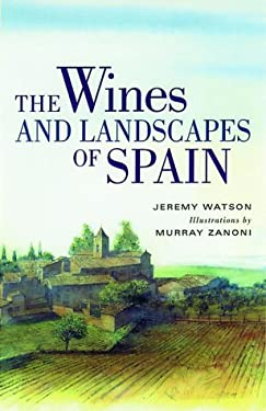 The Wines and Landscapes of Spain