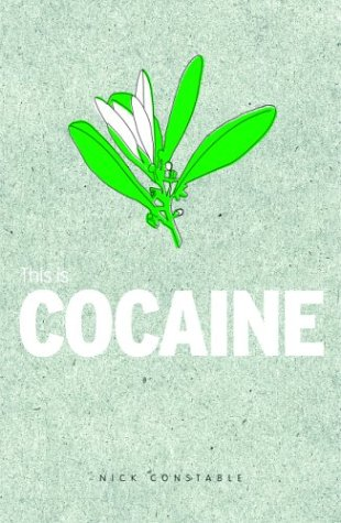 This Is Cocaine 9781860744235