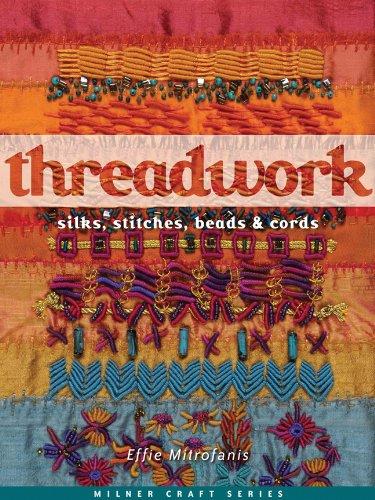 Threadwork: Silks, Stitches, Beads & Cords 9781863514033