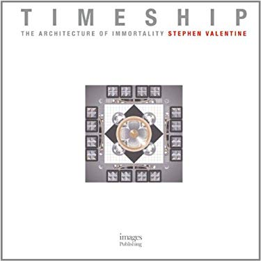 Timeship: The Architecture of Immortality 9781864703245