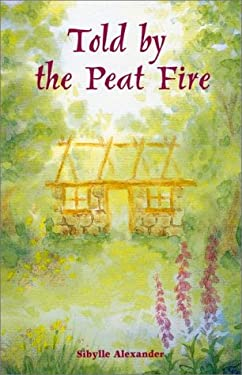 Told by the Peat Fire 9781869890230