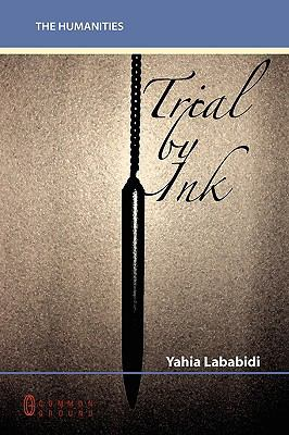 Trial by Ink: From Nietzsche to Belly Dancing 9781863357593