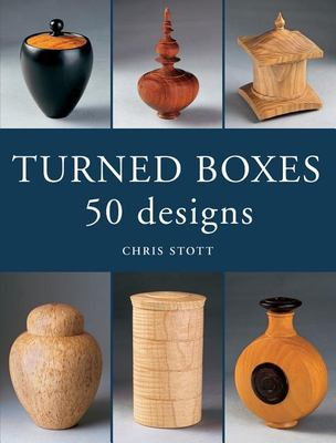 Turned Boxes: 50 Designs 9781861082039