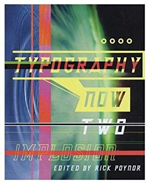 Typography Now Two: Implosion 9781861540232