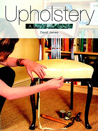 Upholstery: A Beginners' Guide 9781861082763