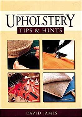 Upholstery Tips & Hints 9781861081681