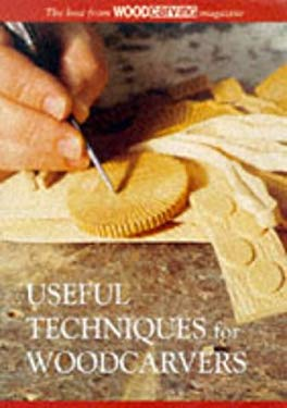 Useful Techniques for Woodcarvers 9781861080790