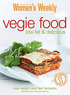 Vegie Food: Low Fat and Delicious 9781863964791