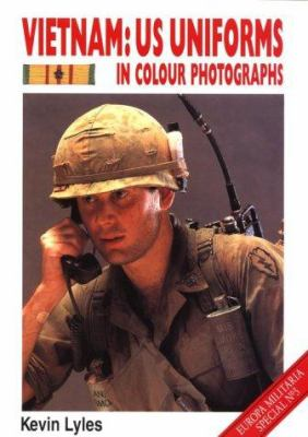 Vietnam: U. S. Uniforms in Color Photographs 9781861263056