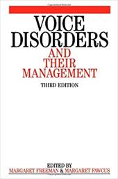 Voice Disorders and Their Management 3e