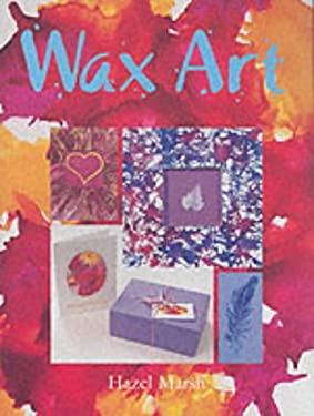 Wax Art 9781861082282