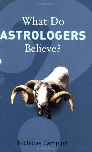 What Do Astrologers Believe? 9781862078383