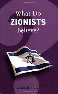 What Do Zionists Believe? 9781862078369
