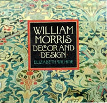 William Morris Decor and Design 9781862051263