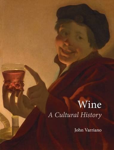 Wine: A Cultural History 9781861897909