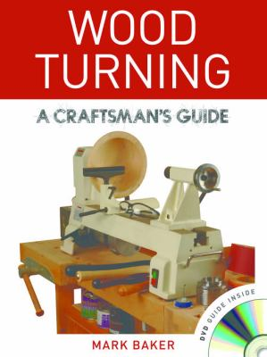 Wood Turning: A Craftsman's Guide 9781861088499