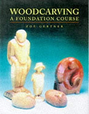 Woodcarving: A Foundation Course 9781861080592