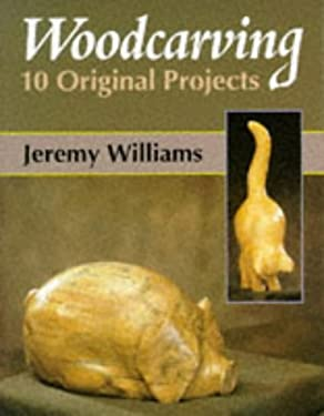 Woodcarving: 12 Original Projects 9781861261519