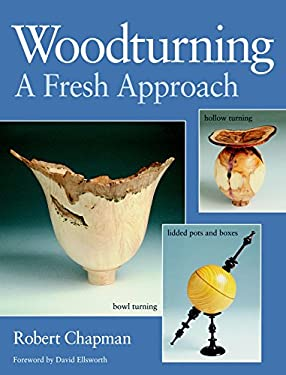 Woodturning a Fresh Approach 9781861081193