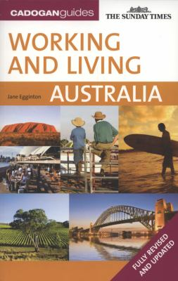 Working and Living in Australia 9781860114069