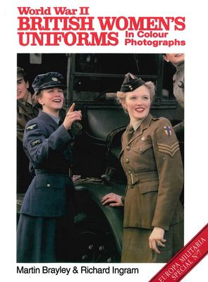 World War II British Women's Uniforms 9781861264756