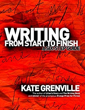 Writing from Start to Finish: A Six-Step Guide 9781865085142